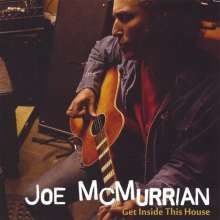 Joe McMurrian: Get Inside This House, CD