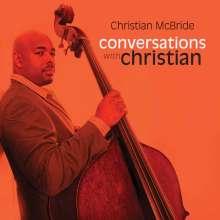 Christian McBride (geb. 1972): Conversations With Christian, CD