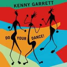Kenny Garrett (geb. 1960): Do Your Dance!, CD