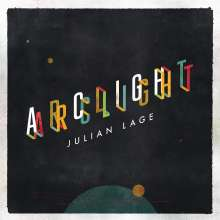 Julian Lage (geb. 1987): Arclight, CD