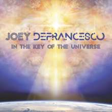 Joey DeFrancesco (geb. 1971): In The Key Of The Universe, CD