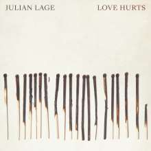 Julian Lage (geb. 1987): Love Hurts, LP