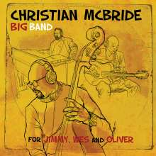 Christian McBride (geb. 1972): For Jimmy, Wes And Oliver (180g), 2 LPs