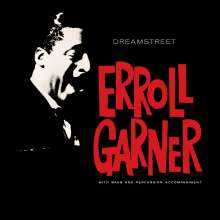 Erroll Garner (1921-1977): Dreamstreet, CD