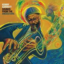 Kenny Garrett (geb. 1960): Sounds From The Ancestors, CD