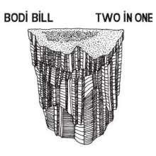 Bodi Bill: Two In One, LP
