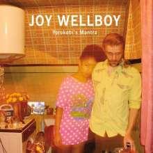 Joy Wellboy: Yorokobi's Mantra, CD