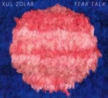 Xul Zolar: Fear Talk, CD