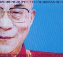 Mediengruppe Telekommander: Die Elite der Nächstenliebe, CD