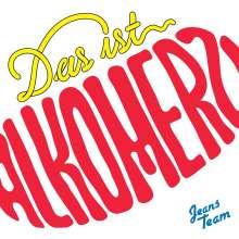 Jeans Team: Das ist Alkomerz, CD