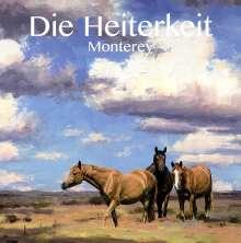 Die Heiterkeit: Monterey, CD