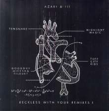Azari & III: Reckless With Your Remixes 1, Single 12""