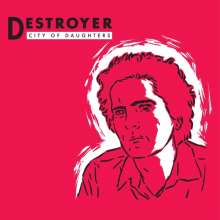 Destroyer: City Of Daughters (Reissue) (Red Vinyl), LP