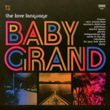 The Love Language: Baby Grand, LP