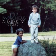 Titus Andronicus: A Productive Cough, CD