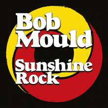 Bob Mould: Sunshine Rock, CD