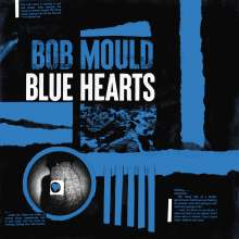 Bob Mould: Blue Hearts, LP