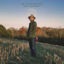Hiss Golden Messenger: Quietly Blowing It, CD