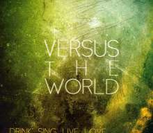Versus The World: Drink Sing Live Love, CD