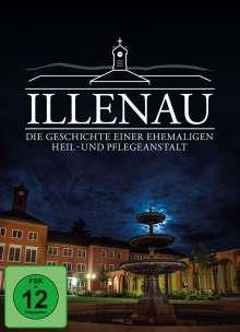 Illenau - die Geschichte einer ehemaligen Heil- und Pflegeanstalt, DVD