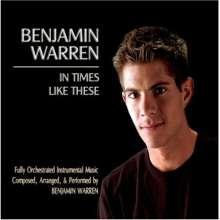 Benjamin Warren: In Times Like These, CD