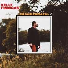 Kelly Finnigan: The Tales People Tell, LP