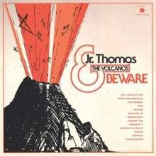 Jr. Thomas & The Volcanos: Beware (Mono) (Limited Edition) (Transparent Orange Vinyl), LP
