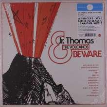 Jr. Thomas & The Volcanos: Beware (Limited Edition) (Transparent Orange Vinyl) (Mono), LP