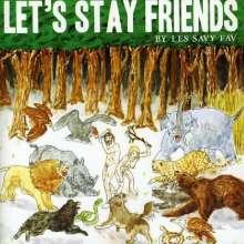 Les Savy Fav: Let's Stay Friends, CD