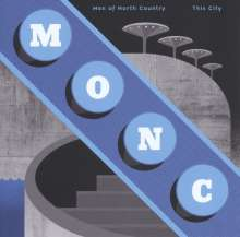 Men Of North Country: This City, LP