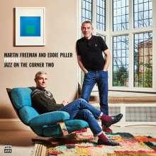 Martin Freeman & Eddie Piller: Pres. Jazz On The Corner Two, 2 CDs