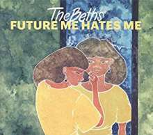 The Beths: Future Me Hates Me, CD