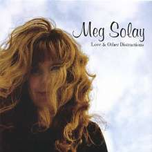 Meg Solay: Love & Other Distractions, CD