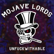 Mojave Lords: Unfuckwithable, CD