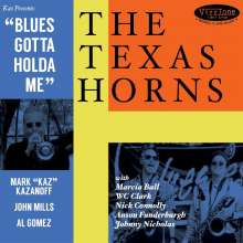The Texas Horns: Blues Gotta Holda Me, CD