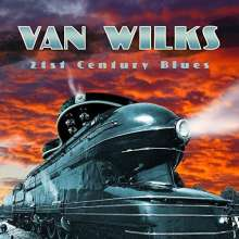 Van Wilks: 21st Century Blues, CD