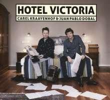 Carel Kraayenhof &  Juan Pablo Dobal: Hotel Victoria, CD