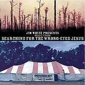 Searching For The Wrong-Eyed Jesus, CD