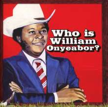 William Onyeabor: World Psychedelic Classics 5: Who Is William Onyeabor?, CD