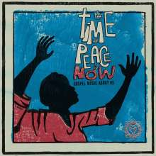 The Time For Peace Is Now (Gospel Music About Us), LP