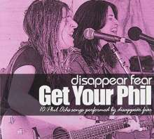 Disappear Fear: Get Your Phil, CD