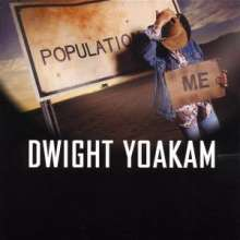 Dwight Yoakam: Population Me, CD