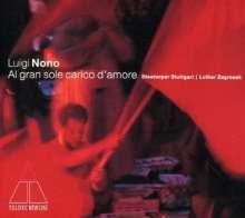 Luigi Nono (1924-1990): Al Gran Sole Carico d'Amo, 2 CDs