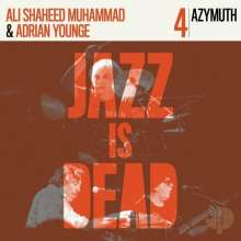Ali Shaheed Muhammad & Adrian Younge: Azymuth - Jazz Is Dead 4 (45 RPM), 2 LPs