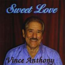 Vince Anthony: Sweet Love, CD