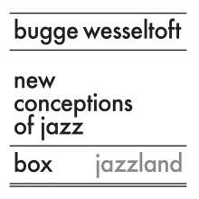 Bugge Wesseltoft (geb. 1964): New Conception Of Jazz (Box), 3 CDs
