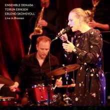 Torun Eriksen (geb. 1977): Live In Bremen, CD