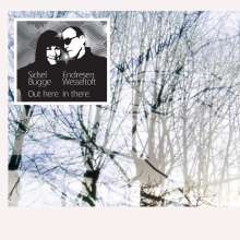 Sidsel Endresen & Bugge Wesseltoft: Out Here. In There., 2 LPs