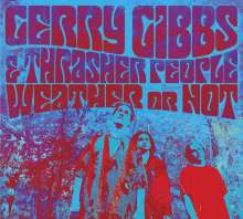 Gerry Gibbs: Weather Or Not, 2 CDs