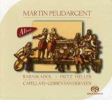 Martin Peudargent (1510-1594): Musik am Hofe des Herzogs Wilhelm von Jülich-Kleve-Berg, SACD